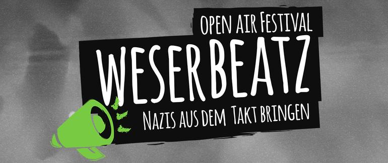 Weserbeatz-Festival: Nazis aus dem Takt bringen!