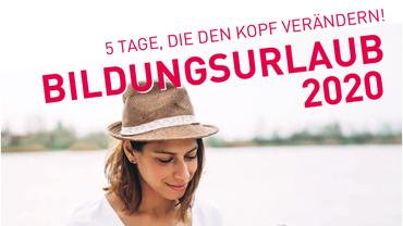 Bildungsurlaub 2020 des Bildungswerk ver.di in Niedersachsen e.V.