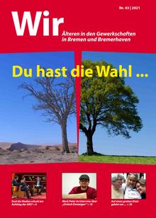 WIR Älteren in den Gewerkschaften in Bremen und Bremerhaven (Ausgabe 43/2021)