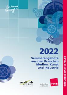 Seminarangebote 2022 für den Fachbereich Medien, Kunst und Industrie